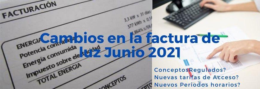 Nueva Factura de Luz 2021 ¿En qué nos afecta?